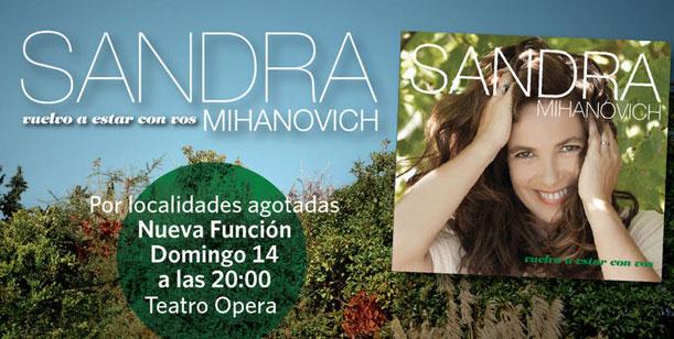 Sandra Mihanovich, debido al éxito, agrega funciones en el teatro